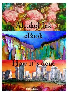 "Free Alcohol Ink eBook: How It s Done A Collaborative Publication by ""Alcohol Ink Artists"" on Facebook We thank you for reading ""Alcohol Ink eBook: How it's done"". The purpose of the enclosed information and tutorials is to hopefully enlighten, inspire and assist alcohol inkers with skills ranging from beginner to the most advanced, learn and explore a wide array of new methods and techniques. We hope you can benefit from having detailed information all related to the use and application of…"