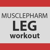 MusclePharm Legs Workout