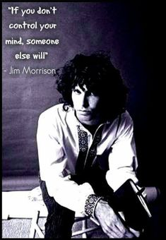 Famous Jim Morrison Quotes on Music, Life and Love Blues Rock, Music Love, My Music, Jim Morrison Poetry, Jim Morison, Great Quotes, Inspirational Quotes, Meaningful Quotes, Motivational