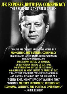 JFK: the only president that actually wanted to educate the people