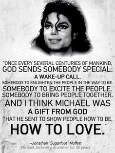 Michael Jackson can't be more true!