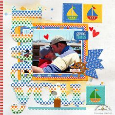 Doodlebug Design Inc Blog: Anchors Aweight Collection: Love You Layout by Monique