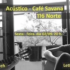 #VEJA Café Savana: Encontro Acústico  Letícia Fialho e Litieh @paroutudo via ParouTudo http://ift.tt/2c7FwDE #Raynniere #Makepeace