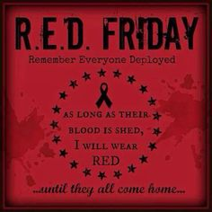 Please take a moment and remember those who are deployed. Army Mom Quotes, Military Quotes, Military Mom, Army Sayings, Military Honors, Wear Red On Friday, Red Friday, Deployment Quotes, Civil Air Patrol