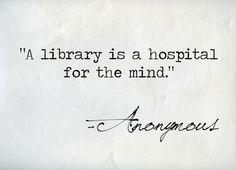 Una librería es un hospital para la mente. Plan conjunto de fomento de la lectura y a sanidad.