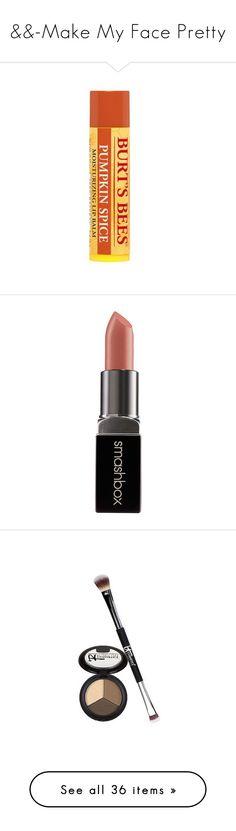 """&&-Make My Face Pretty"" by paigebrad ❤ liked on Polyvore featuring beauty products, makeup, lip makeup, lipstick, lips, smashbox, smashbox lipstick, moisturizing lipstick, eye makeup and eyeshadow"