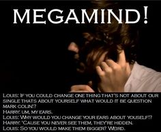 Harry on Louis' MEGAMIND game show