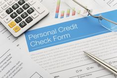 Credit check form - Courtney Keating/Getty Images