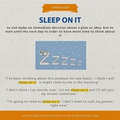 Sleep on it Advanced English Vocabulary, English Teaching Resources, Teaching English Grammar, English Vocabulary Words, English Language Learners, English Phrases, English Idioms, English Writing, Grammar And Vocabulary