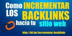 #SEO TIP: Cómo incrementar los backlinks hacia tu sitio web. Aprende más en...   http://ift.tt/2bs8OdK