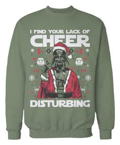 i find your lack of cheer disturbing star wars ugly christmas sweater holidays - Star Wars Ugly Christmas Sweater