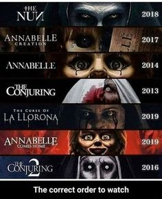 CREAT ANNA ANNABELLE CONJURING THE CURSE OF ANN: 2019 2016 The correct order to watch - The correct order to watch - )
