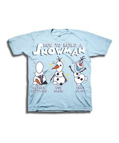 Another great find on #zulily! Light Blue Frozen Olaf 'How to Build a Snowman' Tee - Toddler & Boys by Frozen #zulilyfinds