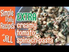 Extra Creamy Tomato Spinach Pasta