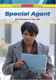 Special agent : and Careers in the FBI / Ann Gaines