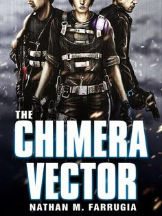 Tome Tender: The Chimera Vector by Nathan M. Farrugia (Fifth Co...