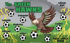 The Green Hawks digitally printed vinyl Soccer sports team banner. Made in the USA and shipped fast by Banners USA. http://www.bannersusa.com/art/templates_2/digital/banners/VBS_BB_banners.php
