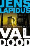 Stockholm Trilogie 3: Val dood