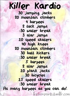 Killer Cardio workout (: