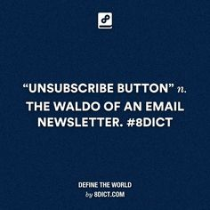 #dictionaryforthenewgeneration #8dict #definetheworld http://instagram.com/8dict
