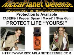 Mace - Pepper Spray - Taser Get Your Protection Products NOW!  ALL on SALE!  www.riccaplanetdefense.com  #Stun #Gun #Mace #TASER #Protection #PepperSpray #Girl #Teen #Defense #RiccaPlanetDefense #Safety #SelfDefense