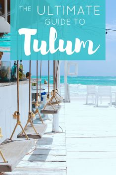 The Ultimate Travel Guide to Tulum Mexico | The Republic of Rose
