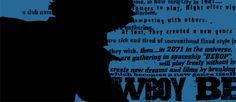 Gif animata tratta dalla sigla televisiva dell'anime Cowboy Bebop (1998). La serie propone le avventure di un gruppo di cacciatori di taglie del futuro: Spike Spiegel, Jet Black, Faye Valentine, Radical Edward ed il cane Ein. Ironica e toccante, è divenuta rapidamente un cult. #cult #anime #Japan #CultStories