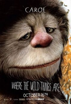 Donde viven los monstruos (Where the Wild Things Are), de Spike Jonze, 2009