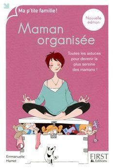 Famille nombreuse: on s'organise chapitre 1 - Jardin secret d'une jeune maman