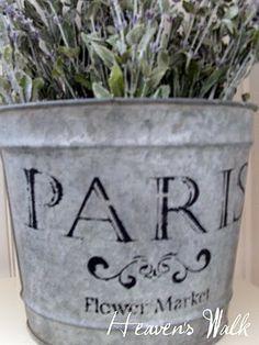 a paris flower market stencil & linky party Galvanized Buckets, Galvanized Metal, French Decor, French Country Decorating, Stencils, French Flowers, French Lavender, Vintage Flowers, Vintage Farmhouse