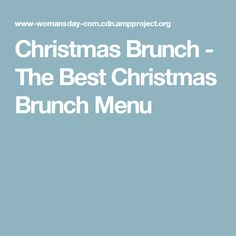 Christmas Brunch - The Best Christmas Brunch Menu