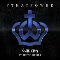 Will.i.am - 'That Power' featuring Justin Bieber. - Listen here --> http://beats4la.com/will-i-am-that-power-featuring-justin-bieber/