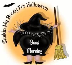 Good Morning, Halloween, Night, Buen Dia, Bonjour, Good Morning Wishes, Spooky Halloween