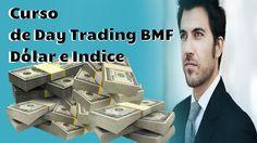 Curso de Day Trading BMF,   Dólar e Indice,