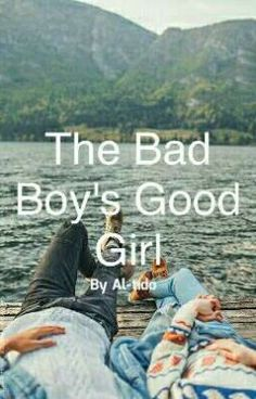 "I just published ""Chapter 04"" of my story ""The Bad Boy's Good Girl ""."