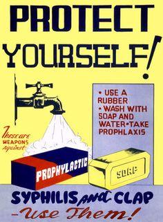 Striking Propaganda Posters That Warn Against Venereal Diseases In Word War II | www.eklecticconsulting.com