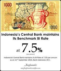 #IndonesiaCentralBank maintains its Benchmark #BIRate at 7.5% per annum as on 11th September 2014.  Data compiled and released by Bank Indonesia #BI #BankIndonesia #Indonesia #BankSentralRepublikIndonesia #MonetaryPolicy  For more Informative post click : https://www.linkedin.com/company/jhunjhunwalas