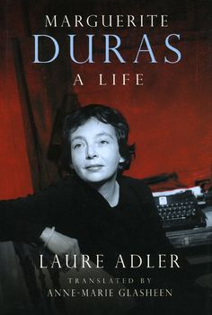 67 best marguerite duras images on pinterest authors book writer marguerite duras a life by laure adler translated by anne marie glasheen fandeluxe Choice Image