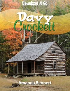 Davy Crockett Download N Go, spend a week learning about this great statesman and explorer! #unitstudies