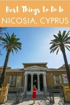 Best Things to Do in Nicosia, Cyprus including museums, the Venetian walls, the observatory on Ledra Street, a hamam and some fantastic restaurants Europe Travel Guide, Travel Guides, Travel Destinations, Travelling Europe, Traveling, Travel Around The World, Around The Worlds, Cyprus Holiday, Visit Cyprus