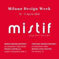 Come to visit us at #Fuorisalone2016 during the #MilanoDesignWeek! #Mistif goes to #BreraDesignDistrict and #TortonaDesign