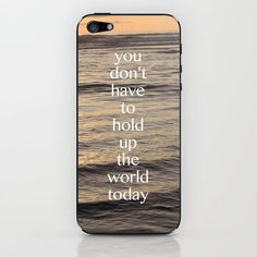Remind yourself (and everyone you meet) of this important truth. :: you don't have to hold up the world iPhone & iPod Skin