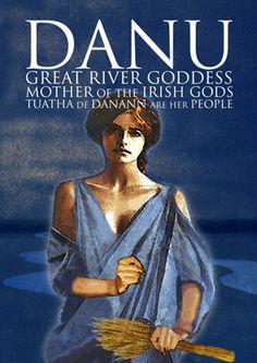 Danu, mother of many of Irelands gods