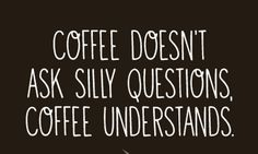 10 coffee quotes to get you through Monday...again. #mondaymotivation