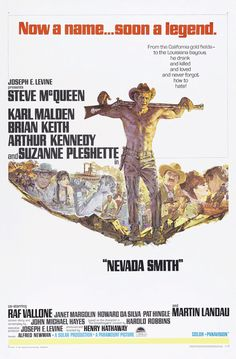 Nevada Smith (1966) Directed & Produced by #HenryHathaway Starring #SteveMcQueen #KarlMalden #BrianKeith #ArthurKennedy #SuzannePleshette #NevadaSmith #Hollywood #hollywood #picture #video #film #movie #cinema #epic #story #cine #films #theater #filming #opera #cinematic #flick #flicks #movies #moviemaking #movieposter #movielover #movieworld #movielovers #movienews #movieclips #moviemakers #animation #drama #filmmaking #cinematography Steve Mcqueen, Nevada Smith, Pat Hingle, Alfred Newman, Suzanne Pleshette, Karl Malden, Brian Keith, Cinema Posters, Movie Posters