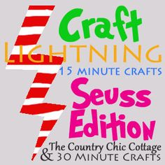 Link up YOUR Dr. Seuss Projects! ~ * THE COUNTRY CHIC COTTAGE (DIY, Home Decor, Crafts, Farmhouse)