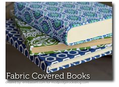 Mod Podge fabric covered books. ~ Mod Podge Rocks!