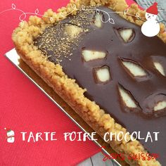 TARTE POIRE CHOCOLAT SANS CUISSON