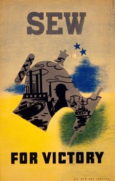 Sew for Victory poster created for the Federal Art Project, NYC WPA War Services between 1941 and 1943 as a color silkscreen. Poster design by Pistchal.