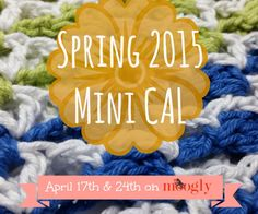 Announcing the Spring 2015 Mini Crochet-Along on Moogly! Get ready!!